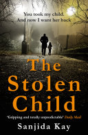 The Stolen Child A Baby And Couldn T They Turned To Adoption