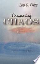 Conquering Chaos