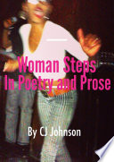 Woman Steps In Poetry and Prose