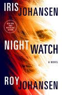 Night Watch  A Kendra Michaels Novel 4