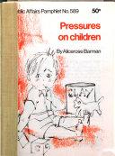 Pressures On Children