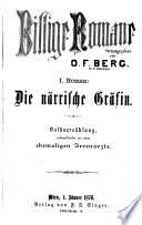 Billige Romane. Hrsg. von (Julius Ebersberg pseud.) O. F. Berg
