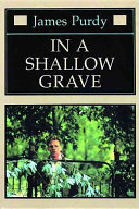 In A Shallow Grave : digs under the flesh, deals with the...
