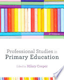 Professional Studies in Primary Education Will Need To Know To Prepare You