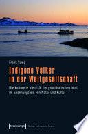 Indigene Völker in der Weltgesellschaft