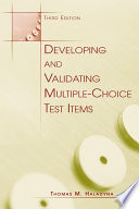 Developing And Validating Multiple Choice Test Items