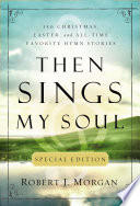 Then Sings My Soul Special Edition book