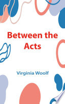 Between the Acts Book PDF