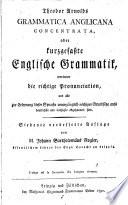 Theodor Arnolds Grammatica Anglicana concentrata