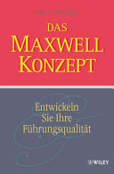 Das Maxwell Konzept