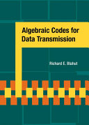 Algebraic Codes for Data Transmission