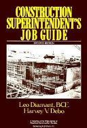 Construction superintendent s job guide