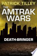 download ebook the amtrak wars: death-bringer pdf epub