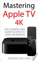 Mastering Apple TV 4K