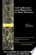 Cell Adhesion And Migration In Skin Disease