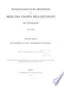 Die wissenschaftlichen ergebnisse der reise des grafen B  la Sz  chenyi in Ostasien 1877 1880