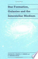 Star Formation, Galaxies and the Interstellar Medium