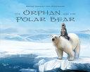 The Orphan and the Polar Bear  English