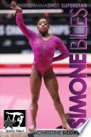 Simone Biles  Superstar of Gymnastics