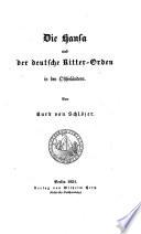 Die Hansa und der deutsche Ritter Orden in den Ostseel  ndern