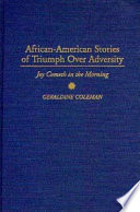 African-American Stories of Triumph Over Adversity