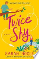 Twice Shy Book PDF