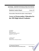 Access to postsecondary education for the 1992 high school graduates