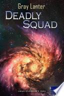 Deadly Squad   Ryvenbark s Saga 3