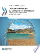 tudes de l OCDE sur l eau L eau et l adaptation au changement climatique Des politiques pour naviguer en eaux inconnues