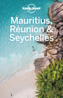 Lonely Planet Mauritius, Reunion & Seychelles Book