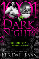 The Bed Mate  A Room Mate Novella