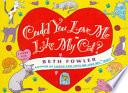 Could You Love Me Like My Cat Book PDF