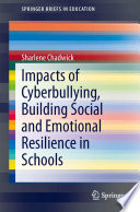 Impacts of Cyberbullying  Building Social and Emotional Resilience in Schools