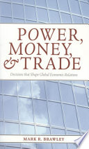 Power  Money  and Trade