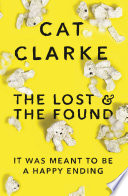 The Lost and the Found by Cat Clarke