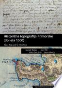 Histori  na topografija Kranjske  do 1500