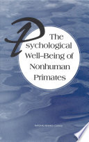 The Psychological Well Being of Nonhuman Primates