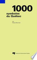 illustration 1000 symboles du Québec