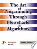 The Art of Programming Through Flowcharts   Algorithms