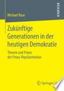 Zukünftige Generationen in der heutigen Demokratie
