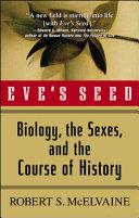 Eve's Seed : mcelvaine has broken ranks with his fellow historians...