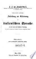 Theoretisch-praktische Anleitung zur Erlernung der italienischen Sprache (etc.) 18. mit d. 17. gleichlaut. Aufl