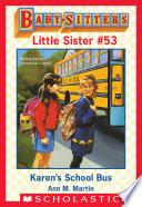 Karen s School Bus  Baby Sitters Little Sister  53