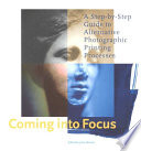 Coming Into Focus