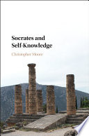 Socrates And Self Knowledge book