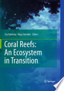 Coral Reefs  An Ecosystem in Transition