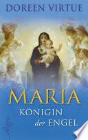 Maria   K  nigin der Engel