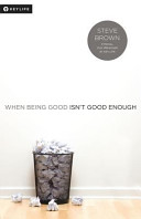 When Being Good Isn t Good Enough