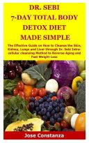 Dr Sebi 7 Day Total Body Detox Diet Made Simple