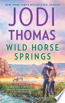 Wild Horse Springs  Ransom Canyon  Book 5